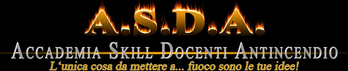 A.S.D.A. Accademia Skill Docenti Antincendio